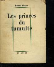 Les Princes Du Tumulte. - Couverture - Format classique