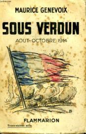 Sous Verdun ( Août - Octobre 1914 ). - Couverture - Format classique