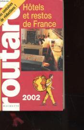 Le Guide Du Routard - Hotels Et Restos De France - 2002 - Couverture - Format classique