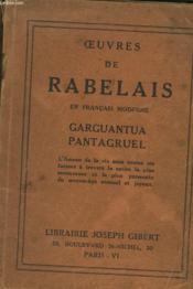 Oeuvres En Francais Moderne. Gargantua. Pantagruel. - Couverture - Format classique