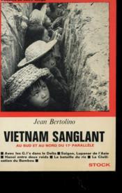 Vietnam Sanglant Au Sud Et Au Nord Du 17° Parrallele - Couverture - Format classique