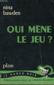 Qui Mene Le Jeu ? - Couverture - Format classique