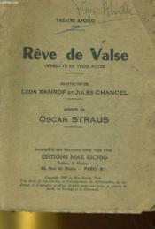 Reve De Valse - Operette En Rois Actes - Couverture - Format classique