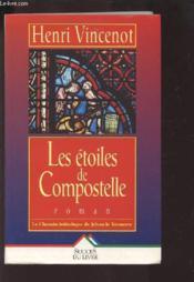 Les Etoiles De Compostelle - Couverture - Format classique