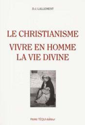 Le Christianisme, Vivre En L'Homme - Couverture - Format classique