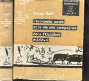 L'ECONOMIE RURALE ET LA VIE DES CAMPAGNES DANS L'OCCIDENT MEDIEVAL - en 2 VOLUMES (TOMES 1 + 2) / COLLECTION HISTORIQUE DIRIGEE PAR PAUL LEMERLE. - Couverture - Format classique