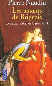 Cycle de Tristan de Castelreng t.1 ; les amants de brignais - Intérieur - Format classique