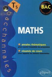 Bacchannales S ; Mathématiques ; Enseignement Obligatoire Et De Specialité ; Annales Thématiques Et Résumés De Cours (Bac 2008) - Intérieur - Format classique