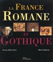 La france romane et gothique - Intérieur - Format classique