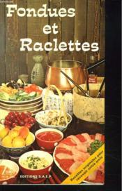 Fondues et raclettes - Couverture - Format classique
