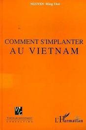 Comment S'Implanter Au Vietnam - Intérieur - Format classique