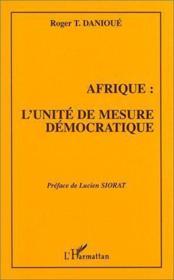 Afrique : l'unité de mesure démocratique - Couverture - Format classique