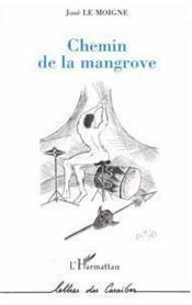 Chemin de la mangrove - Couverture - Format classique