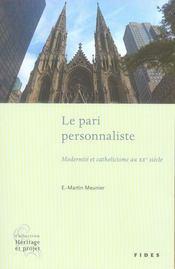 Le pari personnaliste ; modernité et catholicisme au xx siècle - Intérieur - Format classique