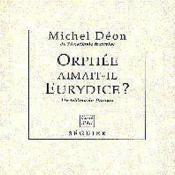 Orphee Aimait-Il Eurydice ? - Un Tableau De Poussin - Couverture - Format classique