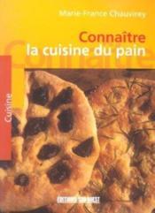 Connaitre la cuisine du pain - Couverture - Format classique