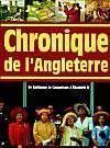 Chronique De L'Angleterre, De Guillaume Le Conquerant A Elizabeth Ii - Couverture - Format classique