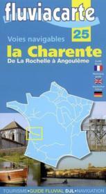 Fluviacarte N.25 ; La Charente, D'Angoulême A L'Océan - Couverture - Format classique