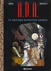 A.D.A T.1 ; Antique Detective Agency - Intérieur - Format classique