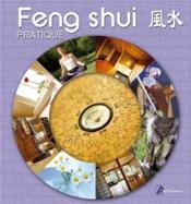 Feng shui ; pratique - Couverture - Format classique