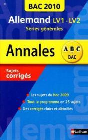 Bac 2010 ; allemand ; langues vivantes 1 et 2 ; séries générales - Couverture - Format classique