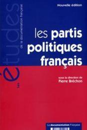Les partis politiques francais (édition 2005) - Couverture - Format classique
