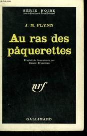 Au Ras Des Paquerettes. ( The Hot Chariot ) . Collection : Serie Noire N° 673 - Couverture - Format classique