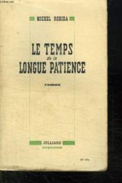 Le Temps De La Longue Patience. - Couverture - Format classique