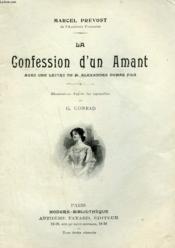 La Confession D'Un Amant. Avec Une Lettre De M. Alexandre Dumas Fils. Collection Modern Bibliotheque. - Couverture - Format classique