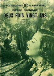 Deux Fois Vingt Ans. Collection : Select Collection N° 205 - Couverture - Format classique