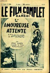 Le Film Complet Du Samedi N° 1361 - 12e Annee - L'Amoureuse Attente ( 2me Et Derniere Partie De Mme Butterfly ) - Couverture - Format classique