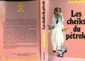 Les Cheiks Du Petrole - Oil Sheikhs - Couverture - Format classique