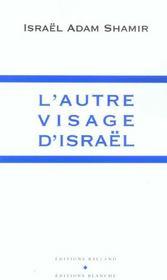 L'Autre Visage D'Israel - Intérieur - Format classique