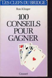 Cent conseils pour gagner au bridget - Couverture - Format classique