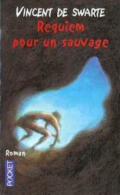 Requiem Pour Un Sauvage - Intérieur - Format classique