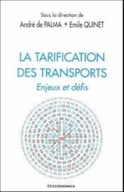La tarification des transports ; enjeux et defits - Couverture - Format classique