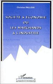 Société et économie ou les marchands et l'industrie - Intérieur - Format classique