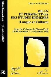 Bilan et perspectives des études khmères (langue et culture) - Intérieur - Format classique