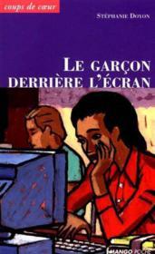 Le Garcon Derriere L'Ecran - Couverture - Format classique
