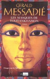Les masques de tout-ankh-amon - Intérieur - Format classique