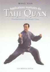 Applications Martiales Du Taiji Quan - Intérieur - Format classique