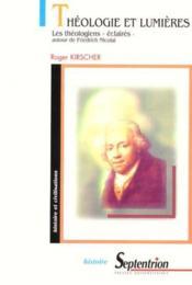 Theologie et lumieres. les theologiens - Couverture - Format classique