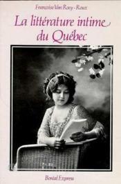 Litterature Intime Du Quebec - Couverture - Format classique