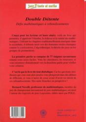 Double détente ; défis mathématiques à rebondissements - 4ème de couverture - Format classique