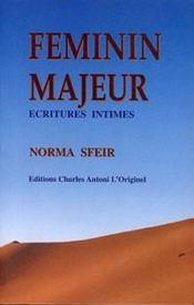 Feminin Majeur, Ecritures Intimes - Intérieur - Format classique