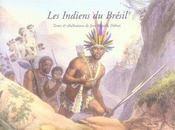 Les Indiens du Brésil - Intérieur - Format classique