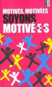 Motives, Motivees, Soyons Motive-E-S - Couverture - Format classique