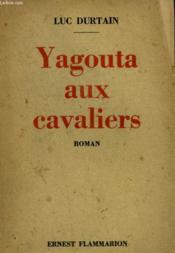 Conquete Du Monde. Yagouta Aux Cavaliers. - Couverture - Format classique