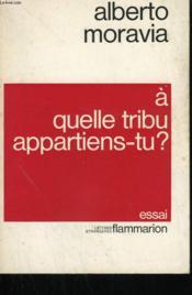 A Quelle Tribu Appartiens - Tu ? Essai. - Couverture - Format classique