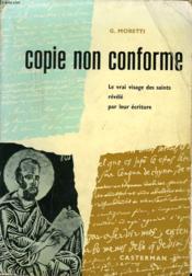 Copie Noin Conforme. Le Vrai Visage Des Saints Revele Par Leur Ecriture. - Couverture - Format classique